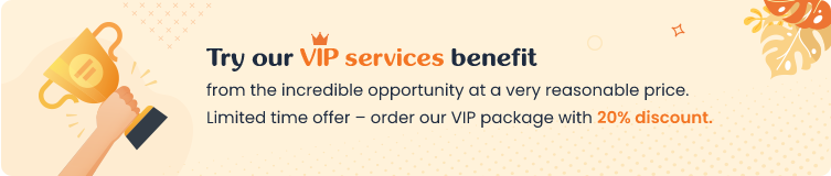 Try our VIP services benefit with 20% discount.